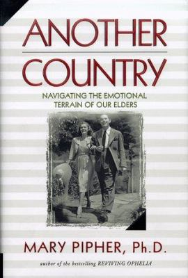 Another country: the emotional terrain of our elders